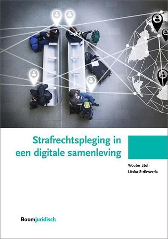 Strafrechtspleging in een digitale samenleving