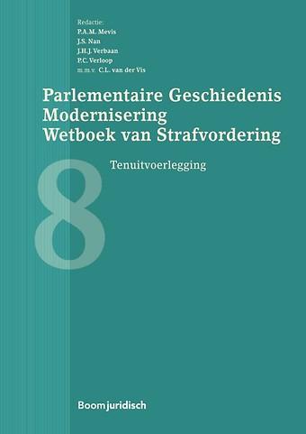Parlementaire Geschiedenis Modernisering Wetboek van Strafvordering - Boek 8