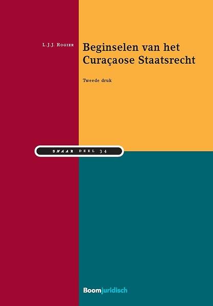 Beginselen Van Het Curaçaose Staatsrecht Door Lodewijk Rogier Boek