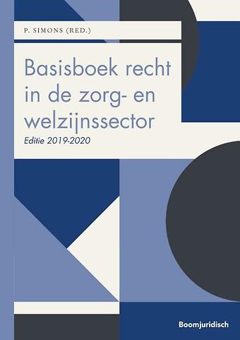 Basisboek recht in de zorg- en welzijnssector 2019-2020