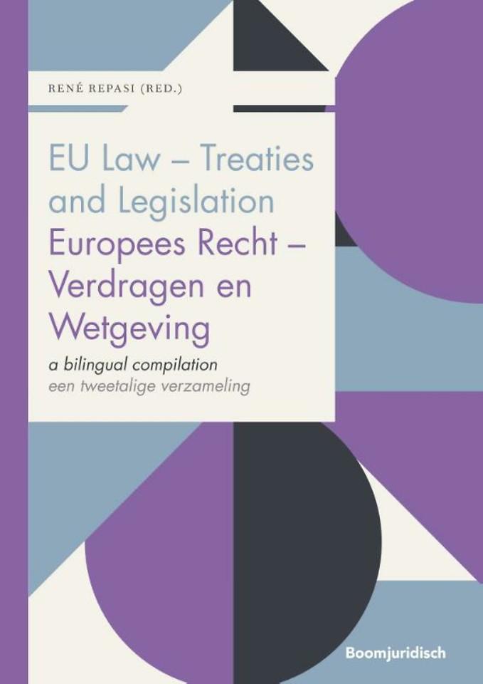EU Law - Treaties and Legislation / Europees Recht - Verdragen en Wetgeving