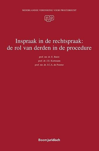 Inspraak in de rechtspraak: de rol van derden in de procedure