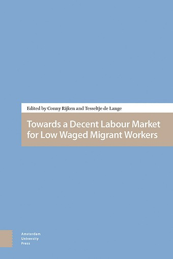 Towards a Decent Labour Market for Low Waged Migrant Workers