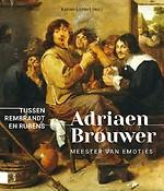 Adriaen Brouwer. Meester van emoties