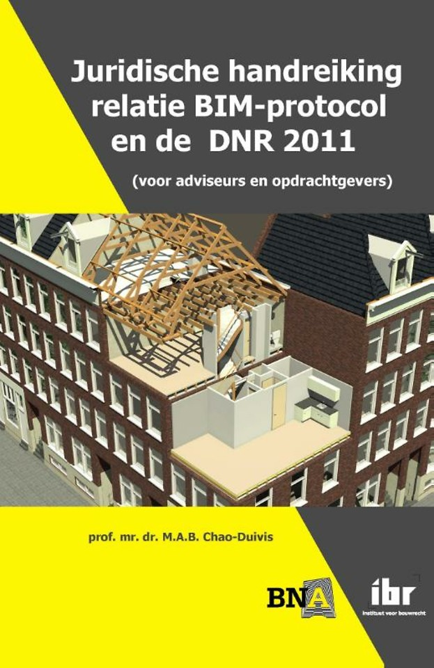 Juridische handreiking relatie BIM-protocol en de DNR 2011