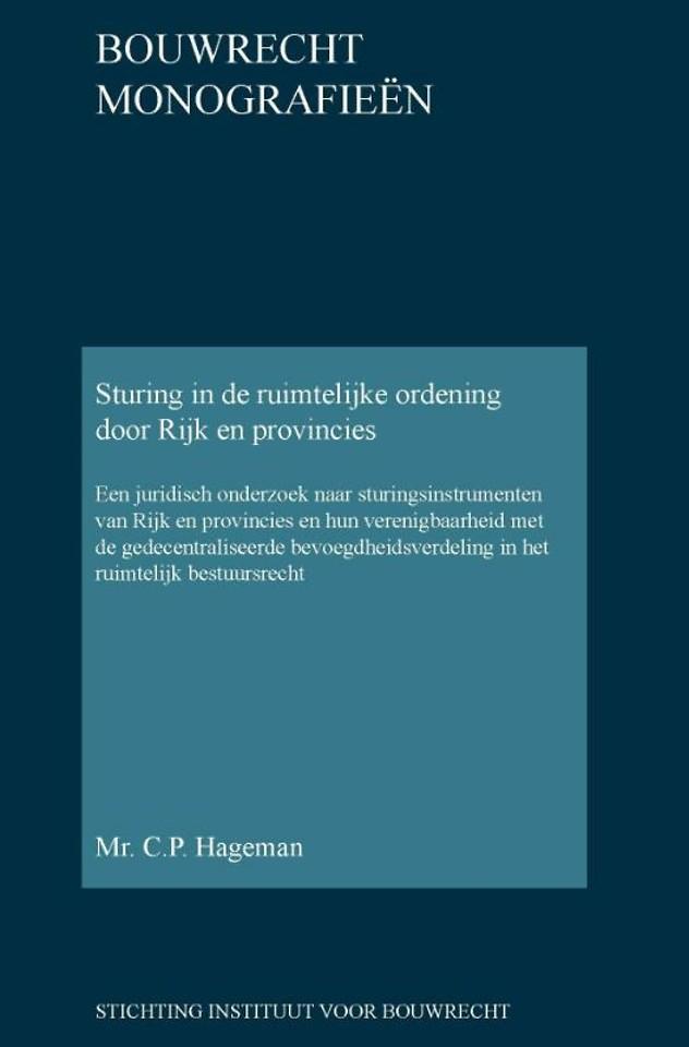 Sturing in de ruimtelijke ordening door Rijk en provincies