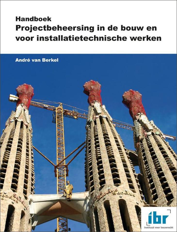 Handboek Projectbeheersing in de bouw en voor installatietechnische werken
