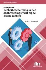 Praktijkboek Rechtsbescherming in het aanbestedingsrecht bij de civiele rechter