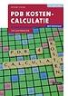 PDB Kostencalculatie met resultaat Opgavenboek