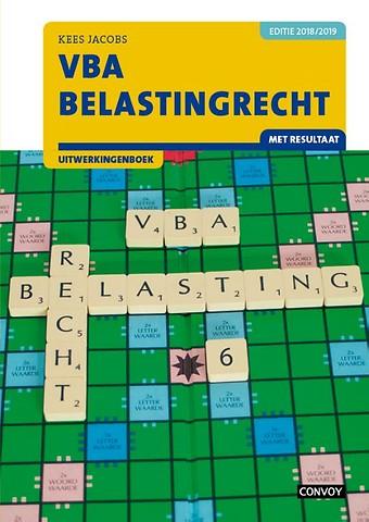 VBA Belastingrecht met resultaat 2018/2019 Uitwerkingenboek