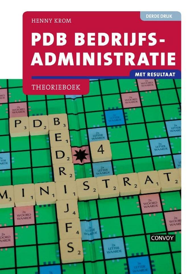 PDB Bedrijfsadministratie Met resultaat - theorieboek