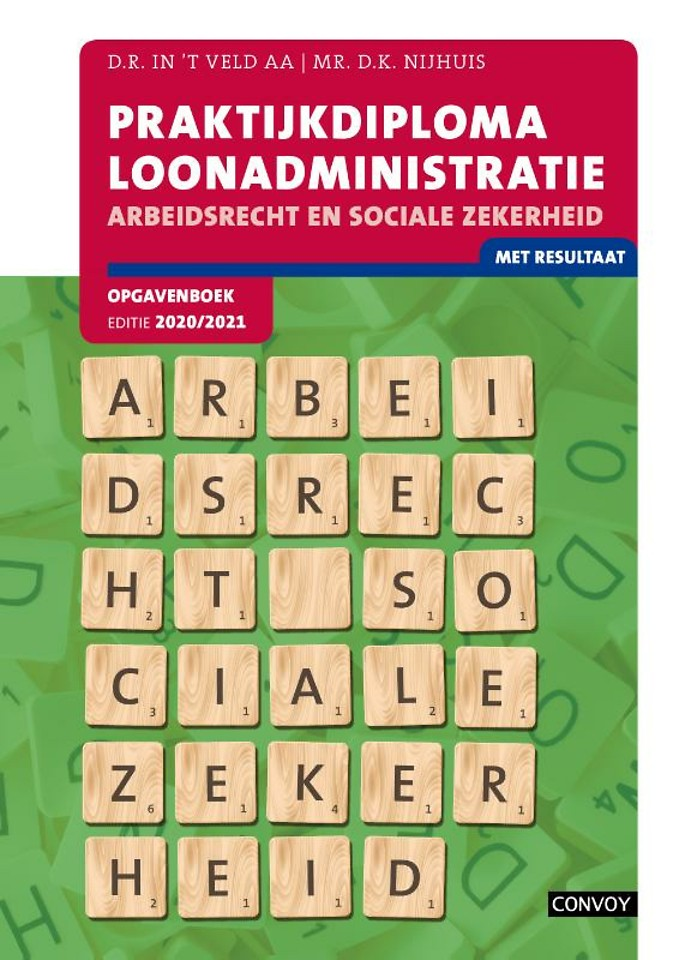 PDL Arbeidsrecht Sociale Zekerheid 2020/2021 Opgavenboek