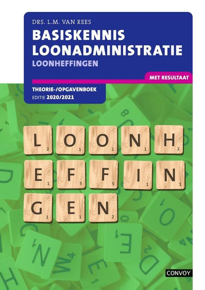Basiskennis Loonadministratie Loonheffingen 2020/2021