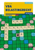 VBA Belastingrecht met resultaat 2020/2021 Opgavenboek