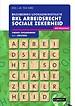 BKL Arbeidsrecht Sociale Zekerheid Theorie-/Opgavenboek 2021/2022