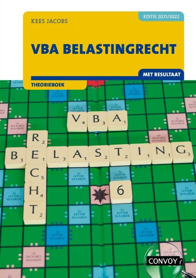 VBA Belastingrecht met resultaat 2021/2022 Theorieboek
