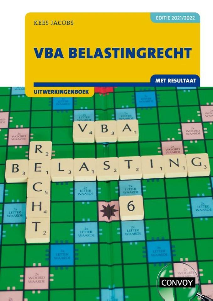 VBA Belastingrecht met resultaat 2021/2022 Uitwerkingenboek