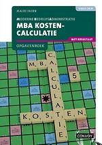 MBA kostencalculatie Opgavenboek