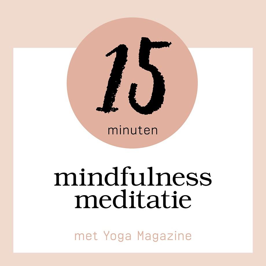 15 minuten mindfulness meditatie