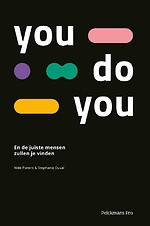 You Do You - En de juiste mensen zullen je vinden