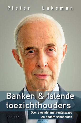 Banken & falende toezichthouders
