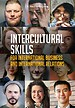 Intercultural Skills for International Business and International Relations