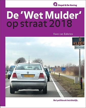 De 'Wet Mulder' op straat 2018