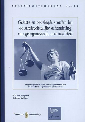 PW 99 Geëiste en opgelegde straffen bij de strafrechterlijke afhandeling van georganiseerde criminaliteit