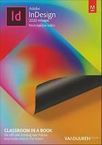 Adobe InDesign CC Classroom in a Book (2020 release) Nederlandse editie