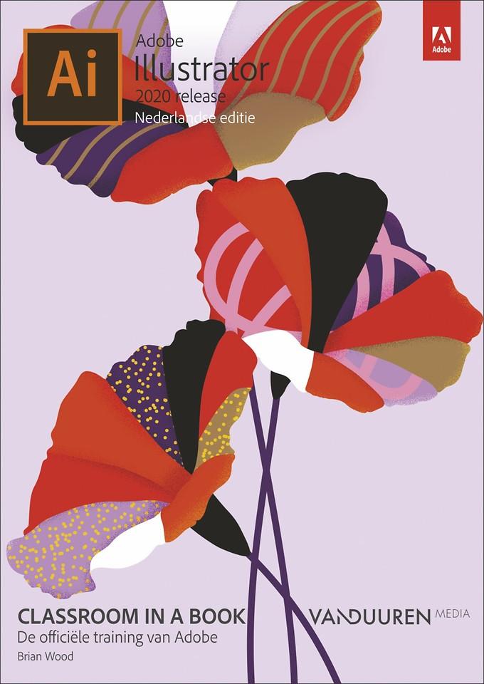 Adobe Illustrator CC Classroom in a Book (2020 release) Nederlandse editie