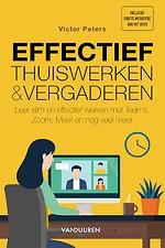 Effectief thuiswerken en vergaderen