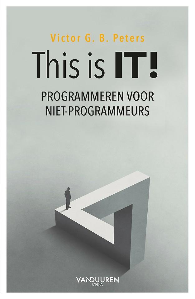 This is IT! Programmeren voor niet-programmeurs