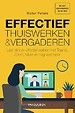 Effectief thuiswerken en online vergaderen, 2e editie