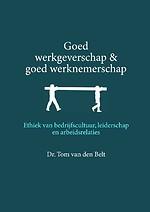 Goed werkgeverschap en goed werknemerschap
