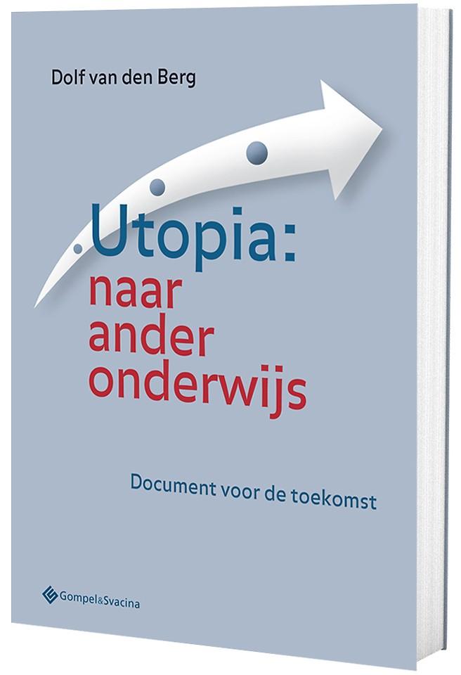 Utopia:naar ander onderwijs