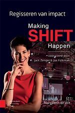 Making SHIFT Happen - Regisseren van impact