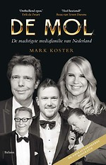 De Mol - De machtigste mediafamilie van Nederland