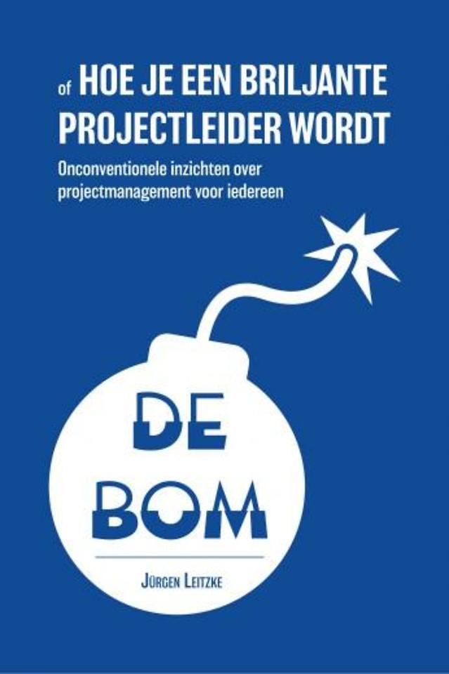 De bom - of Hoe je een briljante projectleider wordt