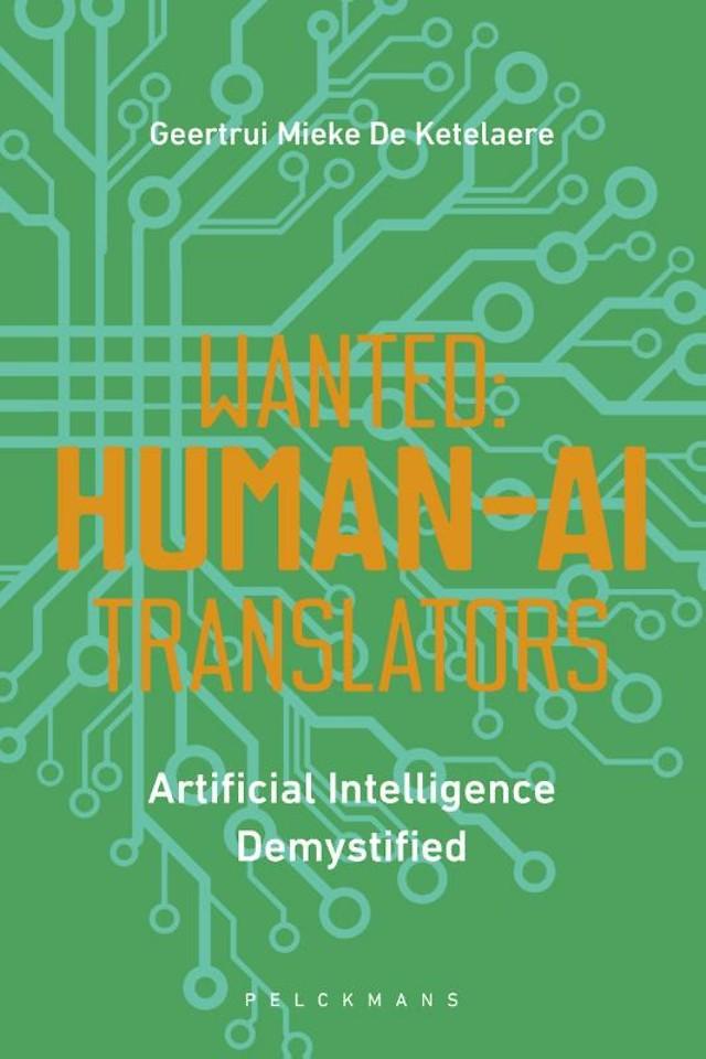 Wanted: Human-AI Translators