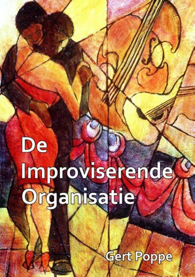 De improviserende organisatie