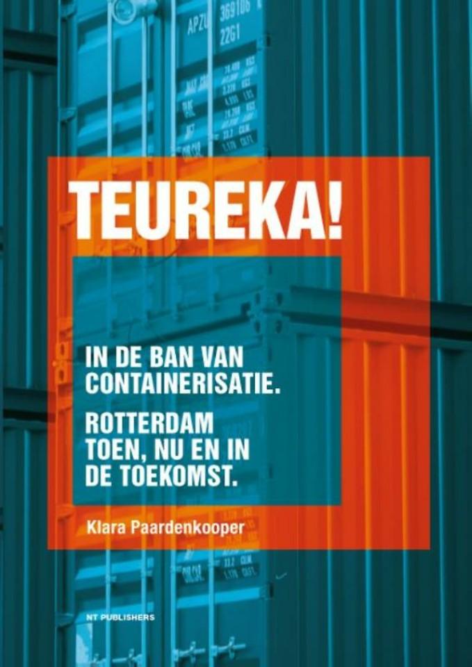Teureka! In de ban van containerisatie
