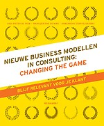 Nieuwe business modellen in consulting: Changing the Game