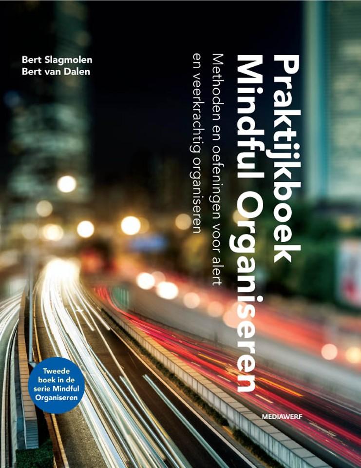 Praktijkboek Mindful Organiseren