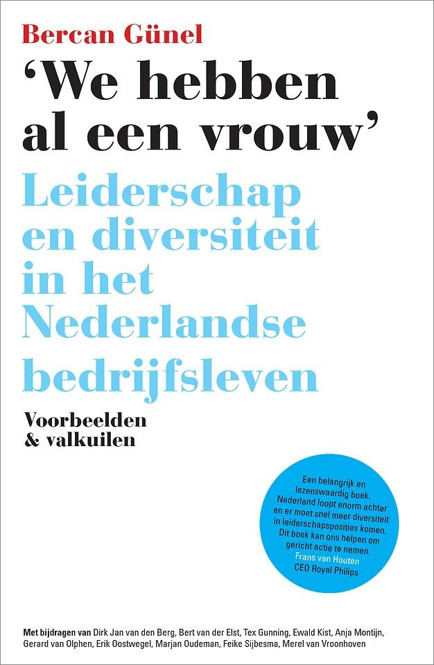 'We hebben al een vrouw' - Leiderschap en diversiteit in het Nederlandse bedrijfsleven