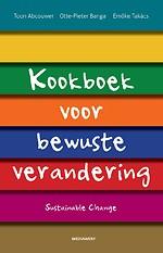 Kookboek voor bewuste verandering