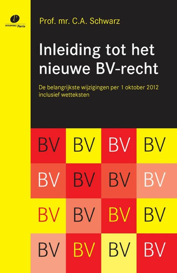Inleiding tot het nieuwe BV-recht