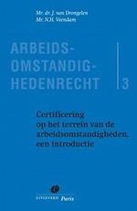 Certificering op het terrein van de arbeidsomstandigheden, een introductie