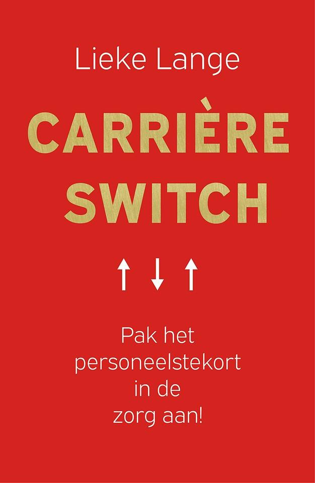 Carrière Switch - Pak het personeelstekort in de zorg aan!