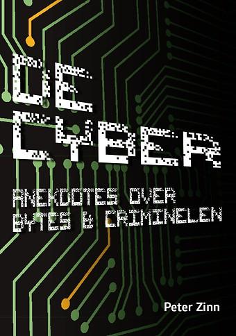 De Cyber: Anekdotes over Bytes & Criminelen