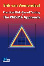 Practical Risk-Based Testing - The PRISMA Approach